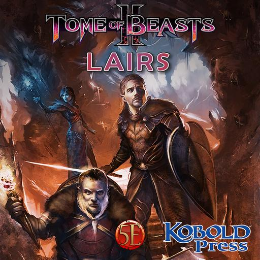 Tome of Beasts 2 Lairs