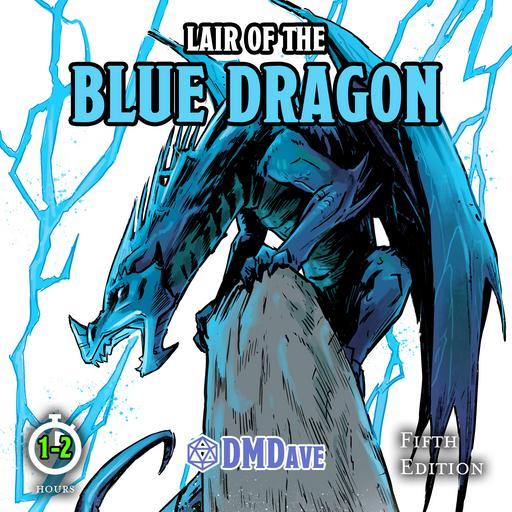 Lair of the Blue Dragon