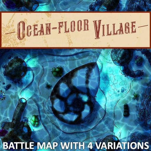 Ocean-Floor Village Battle Map