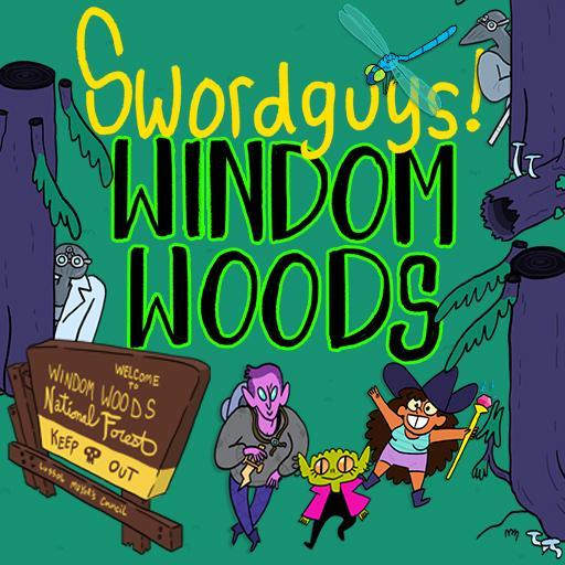 Swordguys! - Windom Woods