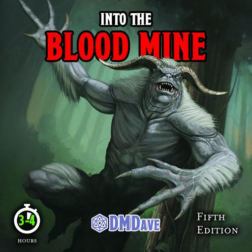 Into the Blood Mine