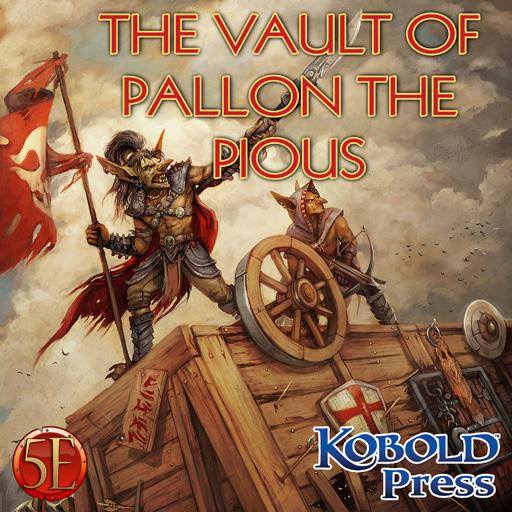 Prepared! The Vault of Pallon the Pious