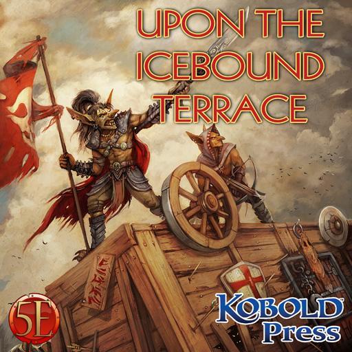 Prepared! Upon the Icebound Terrace