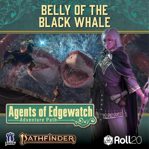 Belly of the Black Whale (Agents of Edgewatch AP 5)