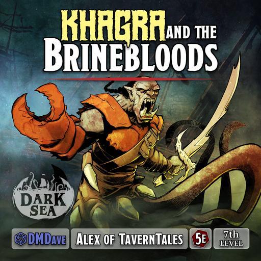 Khagra and the Brinebloods