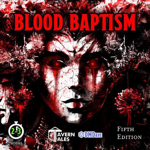 Blood Baptism