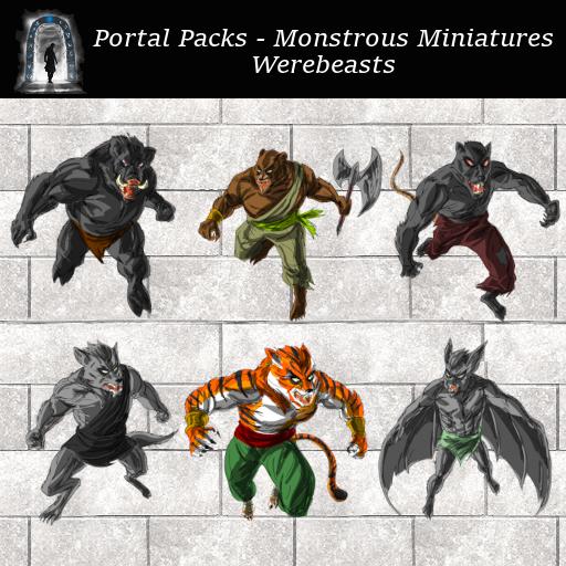 Portal Packs - Monstrous Miniatures  - Werebeasts