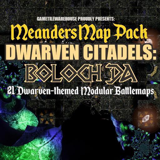 Meanders Map Pack BOLOCH DA DWARVEN CITADEL
