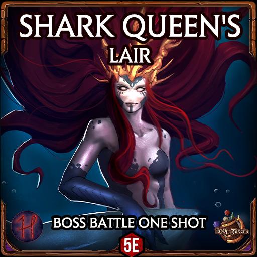 Shark Queen's Lair