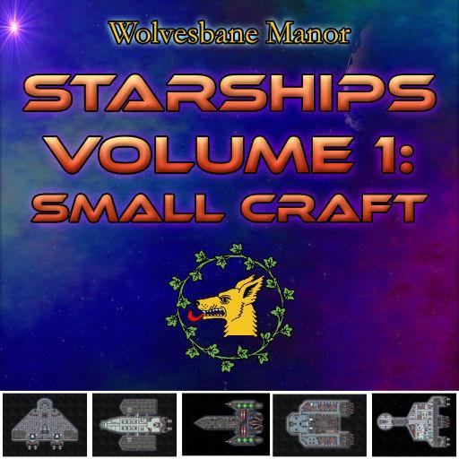 Starships Volume 1: Small Ships