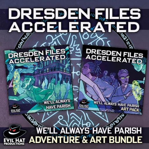Dresden Files Accelerated: We'll Always Have Parish Bundle