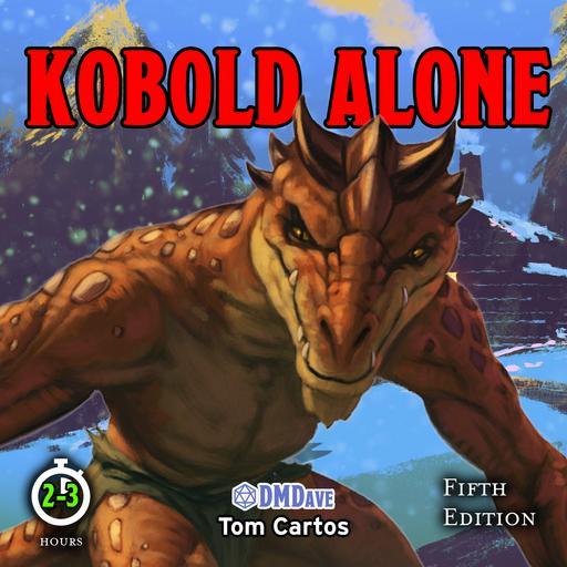 Kobold Alone: Traps, Treasure, and Chaos!