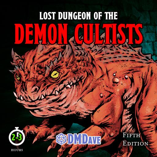 Lost Dungeon of the Demon Cultists