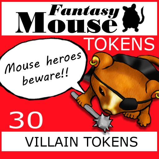 Fantasy Mouse Villain Tokens