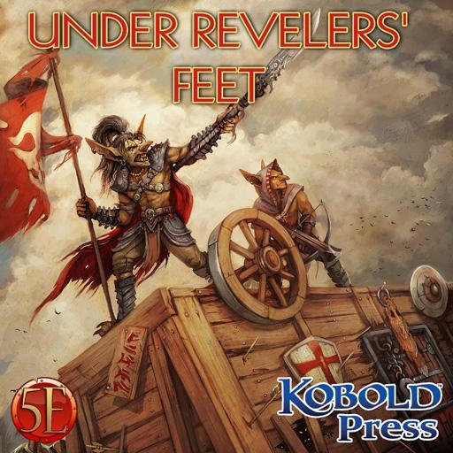 Prepared! Under Reveler's Feet