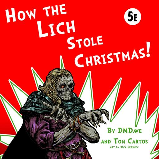 How the Lich Stole Christmas!