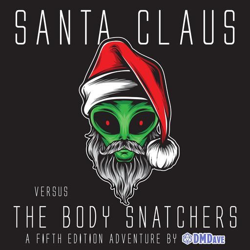 Santa Claus vs. The Body Snatchers