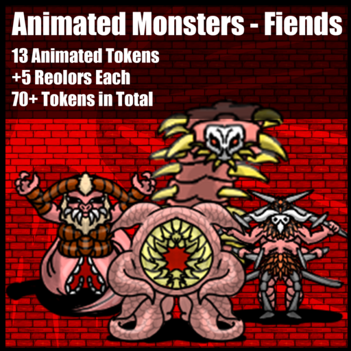 Animated Monsters - Fiends