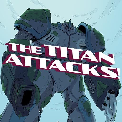 The Titan Attacks!