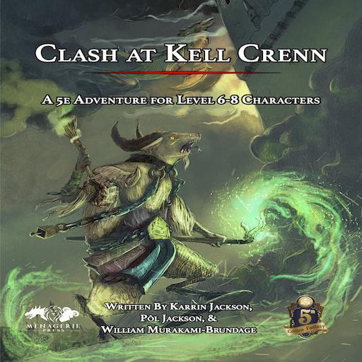 Clash at Kell Crenn