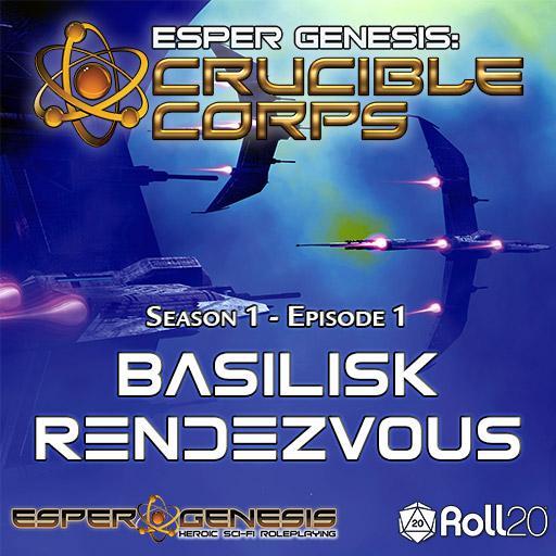 Esper Genesis Season 1 - 01 - Basilisk Rendezvous