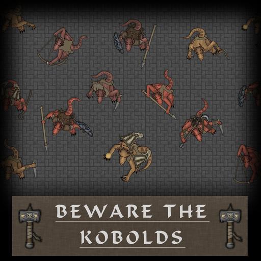 MF - Beware the Kobolds