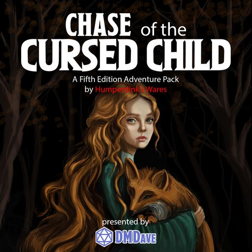 Chase of the Cursed Child