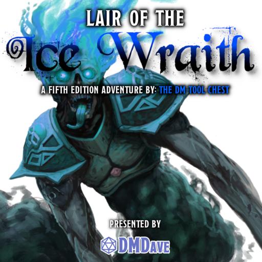 Lair of the Ice Wraith