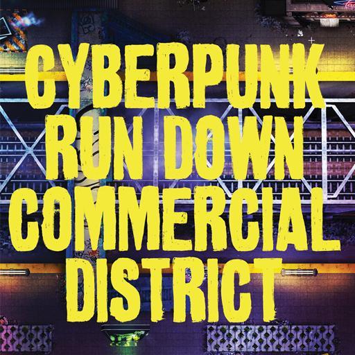 Cyberpunk Run-Down Commercial District Map