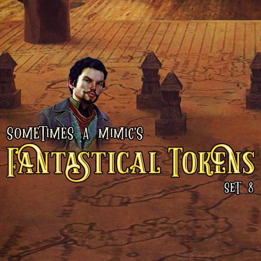 Sometimes a Mimic's Fantastical Tokens: set 8