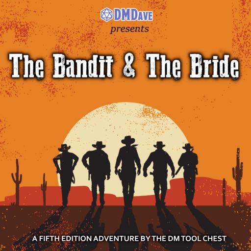 The Bandit & The Bride