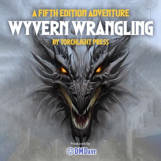 Wyvern Wrangling