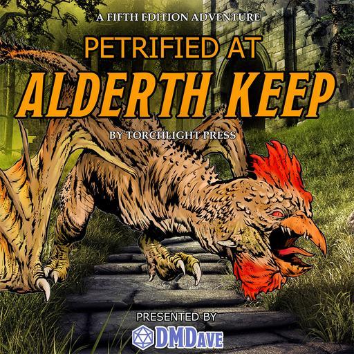 Petrified at Alderth Keep