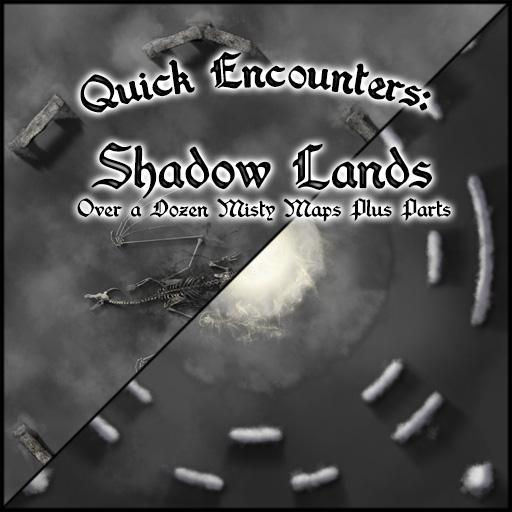 Quick Encounters: Shadow Lands
