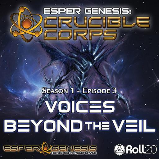 Esper Genesis Season 1 - 03 - Voices Beyond the Veil