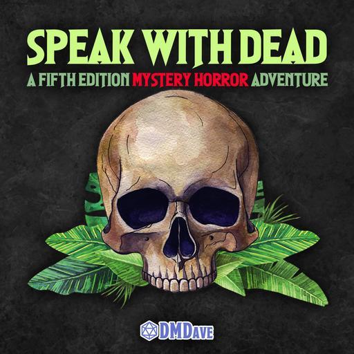 Speak With Dead