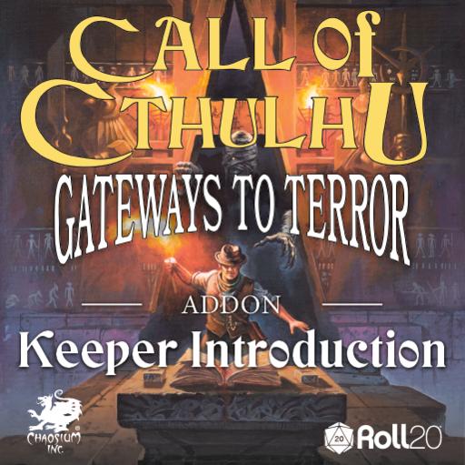 Gateways to Terror Keeper Introduction Addon