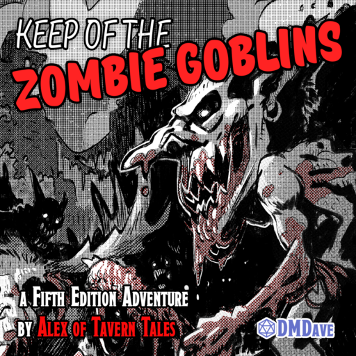 Keep of the Zombie Goblins