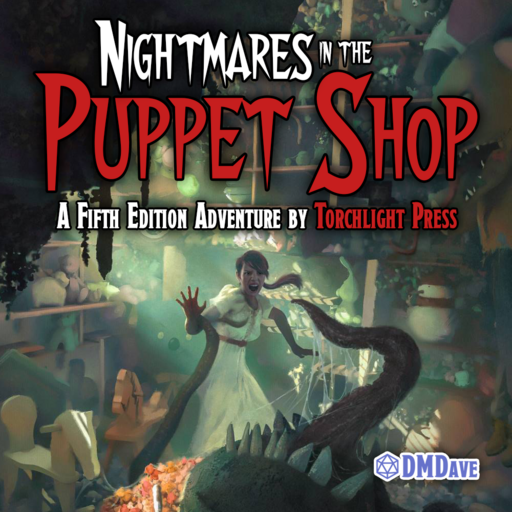 Nightmares in the Puppet Shop