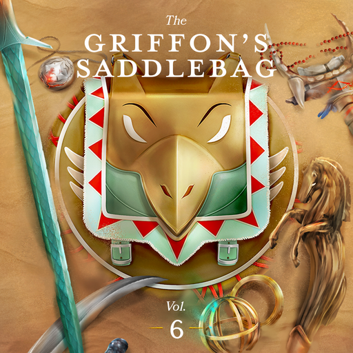 The Griffon's Saddlebag: Vol. 6