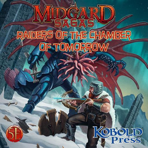 Midgard Sagas: Raiders of the Chamber of Tomorrows