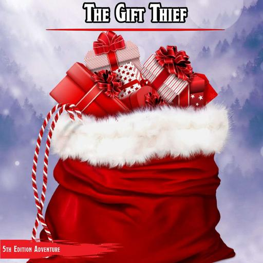 The Gift Thief
