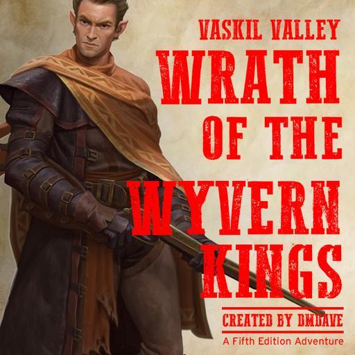 Vaskil Valley: Wrath of the Wyvern Kings