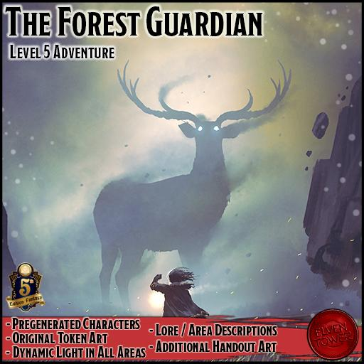 The Forest Guardian - 5e Level-5 Adventure