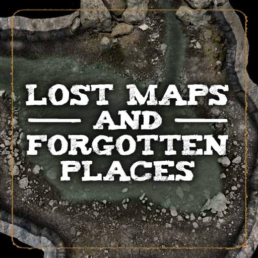 Lost Maps and Forgotten Places