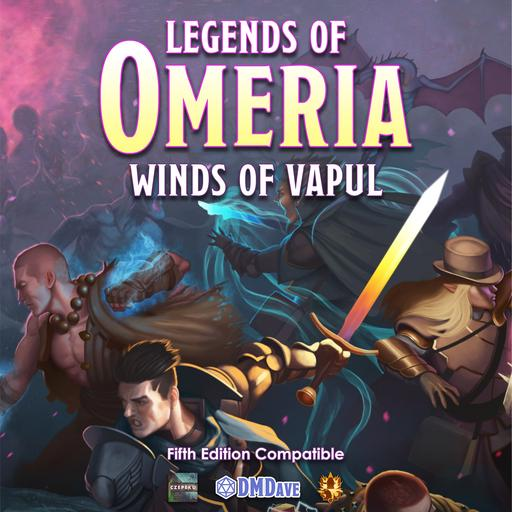 Legends of Omeria: Winds of Vapul