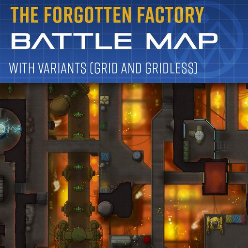 The Forgotten Factory - Battle Map