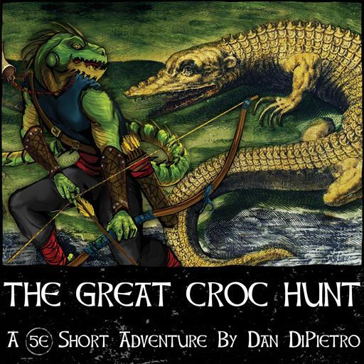 The Great Croc Hunt
