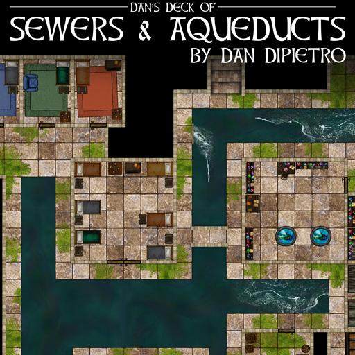 Dan's Deck of Sewers & Aqueducts
