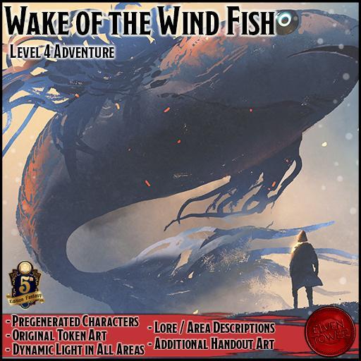Wake of the Wind Fish - 5e - Lv-4 Adventure